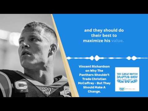 The Great British Drafting Show On How To Handle Christian McCaffrey
