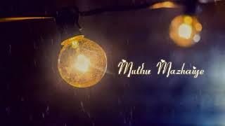 Muthu mazhaiye😍 rain status 💦Mr editor