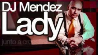 Lady-Dj Mendez (letra en la caja de información)