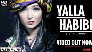 Yalla Habibi (Official Video) - Sid mr Rapper & Dj Danny   Latest Punjabi Song 2018 - HD