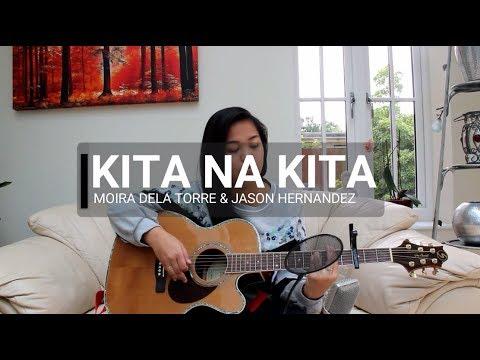 Kita Na Kita (Cover) - Moira Dela Torre & Jason Hernandez
