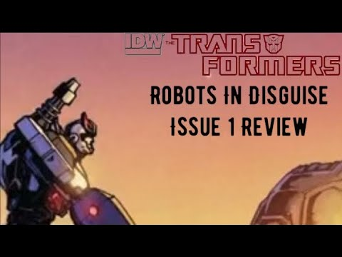 Robots In Disguise Issue 1 Review