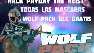 Hack Payday The Heist, Todas Las Mascaras y Wolf Pack DLC GRATIS