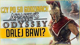 CZY Assassin's Creed Odyssey po 50 GODZINACH dalej BAWI?