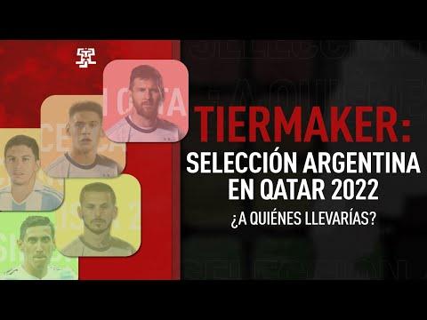 SELECCION ARGENTINA QATAR 2022 ¿A QUIENES LLEVARIAS?