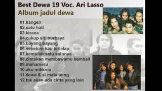 ALBUM JADUL DEWA 19 VOCAL ARI LASSO