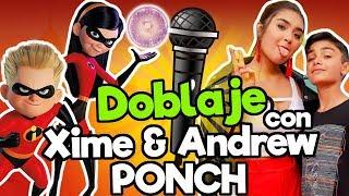 FANDUB (Doblaje Los Increibles) con Xime Ponch y Andrew Ponch/ Memo Aponte