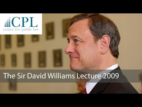 'Abraham Lincoln And The Supreme Court': The 2009 Sir David Williams Lecture - John G Roberts Jnr