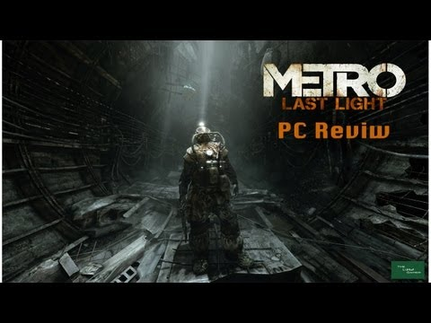 The Laptop Gamer - Metro Last Light PC Review