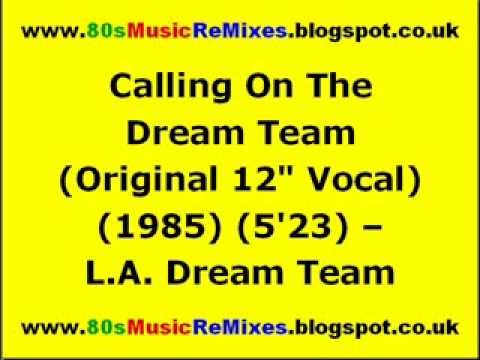 Calling On The Dream Team (Original 12