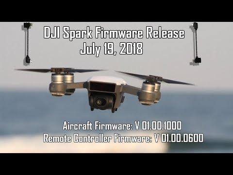 DJI Spark Firmware Released 07/19/2018 | V 01.00.1000