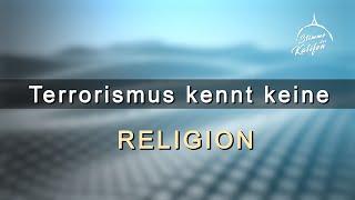 Terrorismus kennt keine Religion! | Stimme des Kalifen