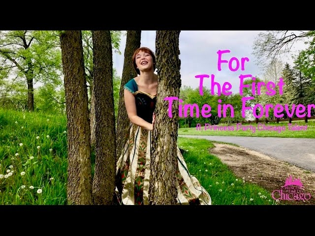 """For The First Time in Forever"" Cover ft Princess Party Chicago Talent"