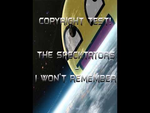The Specktators - I Won't Remember | No Copyright | Download Link