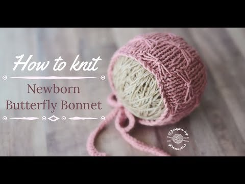 Knit Newborn Butterfly Bonnet Tutorial Youtube