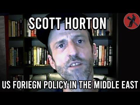 Scott Horton on U.S Foreign Policy, Syria, Iran, Israel & Iraq | Scott Horton Interview (Full)