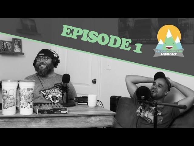 Laugh Mountain Comedy Podcast // EP1 [New Podcast January 2019]
