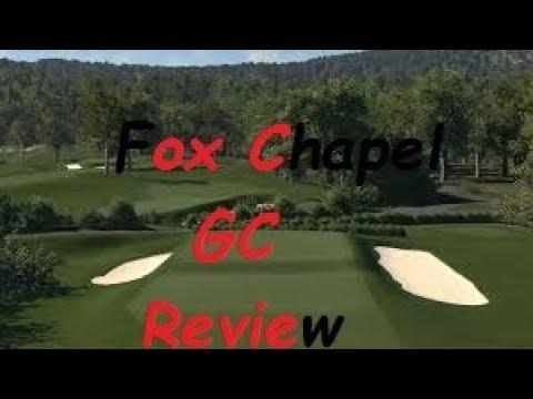 The Golf Club 2 - Fox Chapel Golf Club - Course Review
