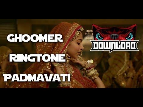 Ghoomer ringtone | Padmavati | Download Link | 2017