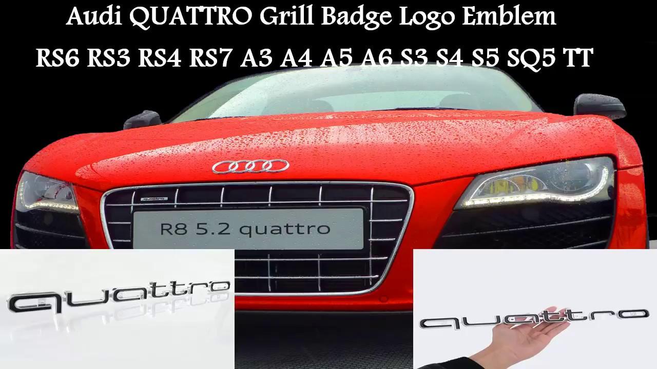 How to install Audi QUATTRO Bumper Grill Badge Logo Emblem RS6 RS A1 A3 A4  A5 A6 A7 A8 S3 S4 Q5