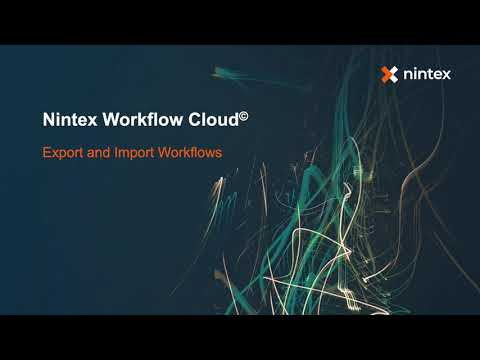 Learn how to Import and Export Workflows in Nintex Workflow Cloud