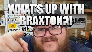 What's Up With Braxton?!