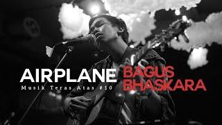 Musik Teras Atas #10 : Bagus Bhaskara - Airplane