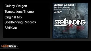 Quincy Weigert - Temptations Theme (Original Mix)