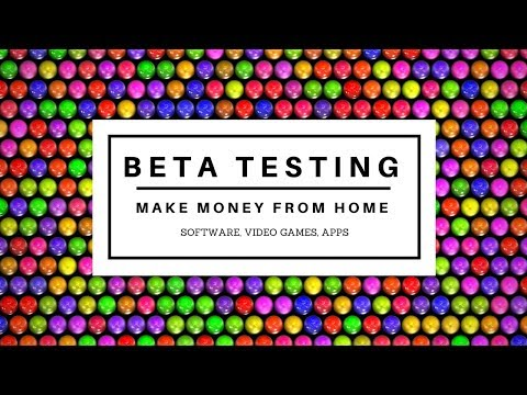 Beta Testing Work At Home Jobs & Sites | How To Become A Beta Tester