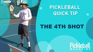 Pickleball Quick Tip: The 4th Shot