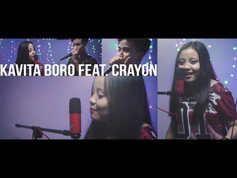 Kavita Boro feat. CraYon  - Mashup