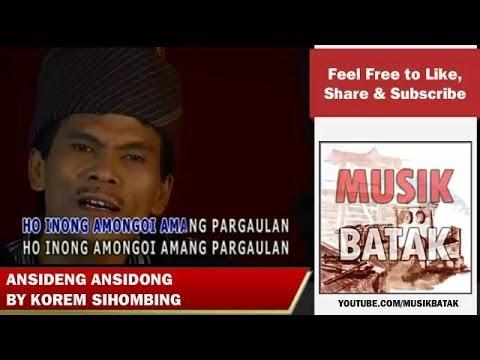 Lagu Batak - Korem Sihombing - Ansideng Ansidoding