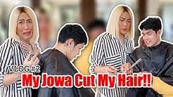 VLOG #2 - My Jowa Cut My Hair!