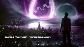 Coone & Frontliner - World Domination [HQ Original]