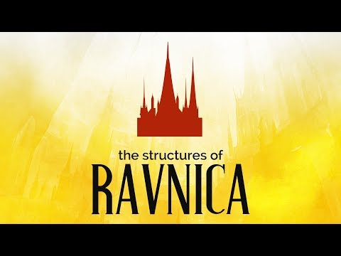 The Structures of Ravnica