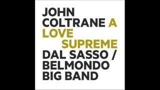 Dal Sasso/Belmondo Big Band — John Coltrane: A LOVE SUPREME [trailer]