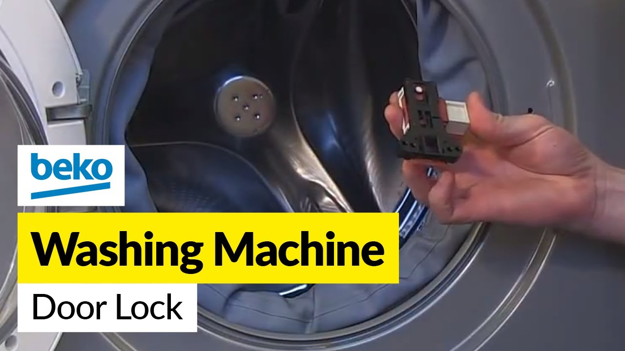 How To Replace The Door Lock On A Beko Washing Machine