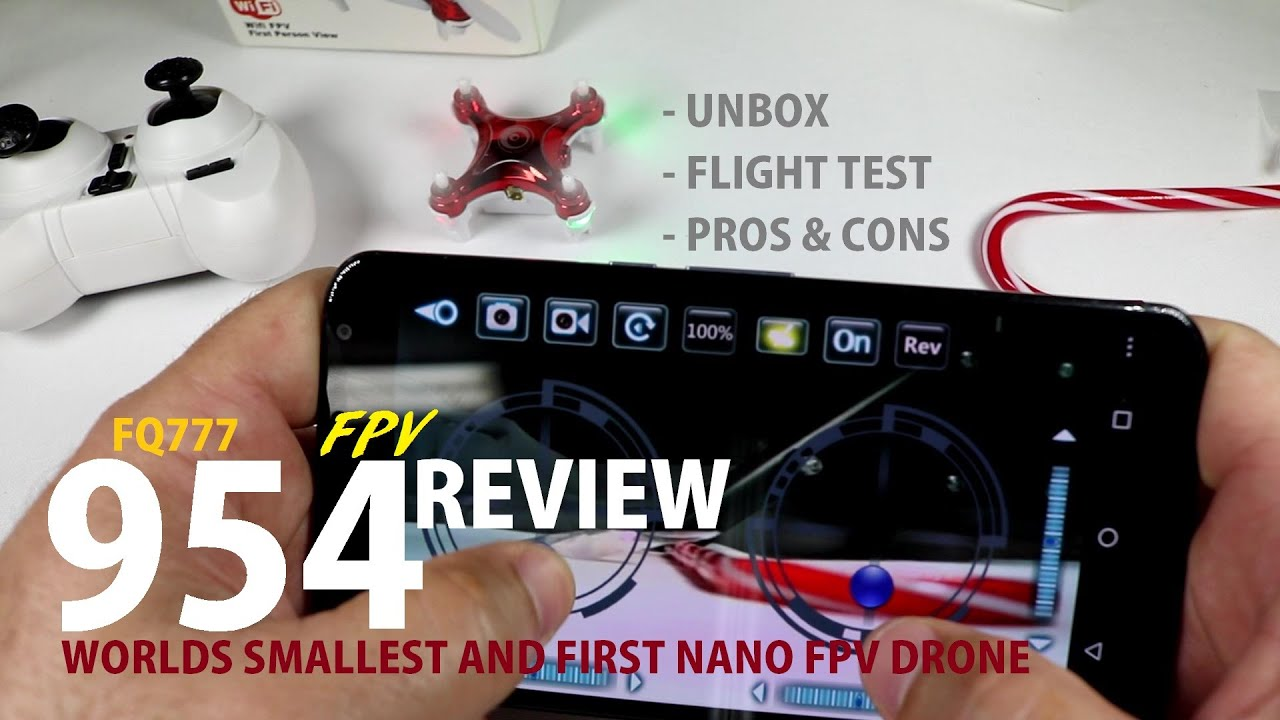 FQ777 954 FPV Nano Review [Unbox, Inspection, Setup, Flight