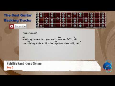 Hold My Hand - Jess Glynne Guitar Backing Track with scale, chords and lyrics