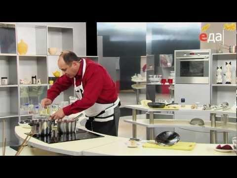 Видео, Борщ - Рецепты первых блюд Телеканал Еда