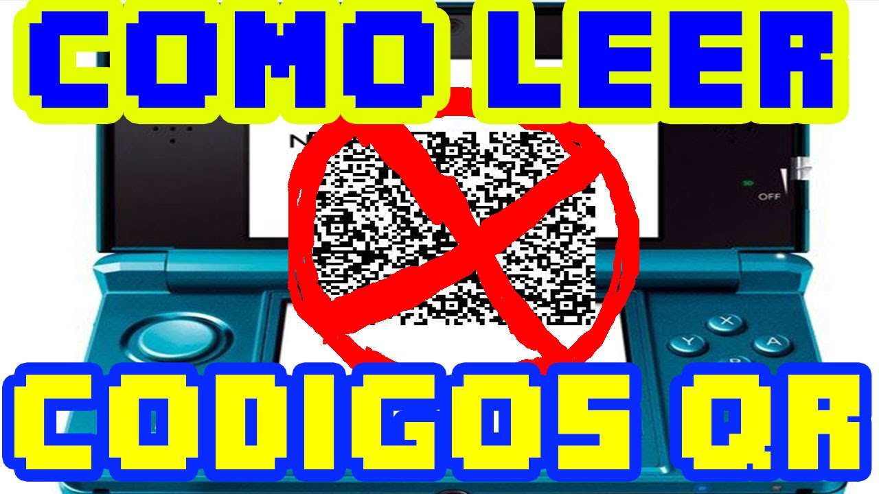 Tutorial Solucion A Problema Como Leer Qr En La Nintendo 3ds Ya No