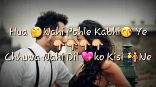 tu-hi-tu-har-jagah-whatsapp---status-romantic-song-sad-song