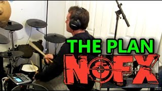 NOFX - The Plan - Drum Cover
