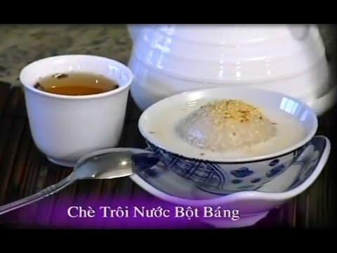Chè Trôi Nước Bột Báng - Xuân Hồng