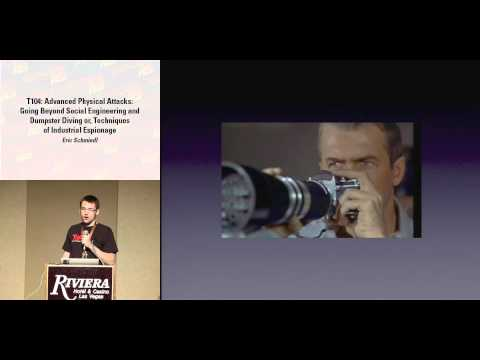 DEFCON 16: Advanced Physical Attacks: Going Beyond Social Engineering and Dumpster Diving