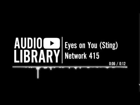 Eyes on You (Sting) - Network 415 | Music for intros