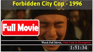 Forbidden City Cop (1996) *Full MoVies*#*
