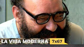 La Vida Moderna | 7x67 | Efectos secundarios