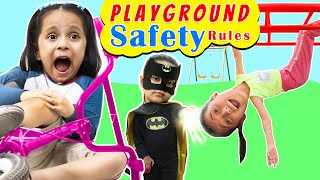 SAFETY Rules at PLAYGROUD   Kids Pretend Play Be Safe   ToyStars