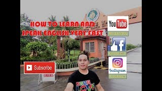 How To Speak and Learn English Very Fast/Mindanao State University Summer 2018